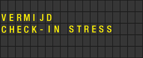 VERMIJD CHECK-IN STRESS